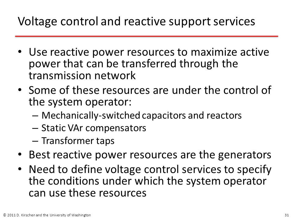 Voltage control and reactive support services