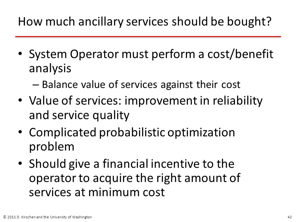 How much ancillary services should be bought