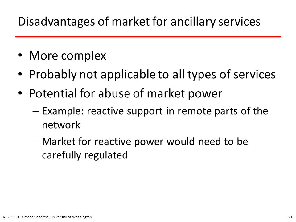 Disadvantages of market for ancillary services