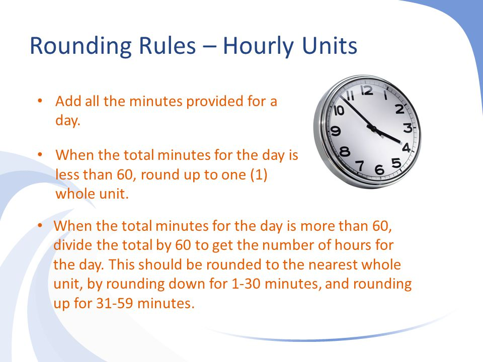 Rounding Rules – Hourly Units