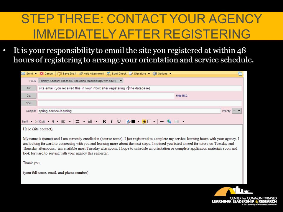 Step Three: Contact your Agency immediately after registering