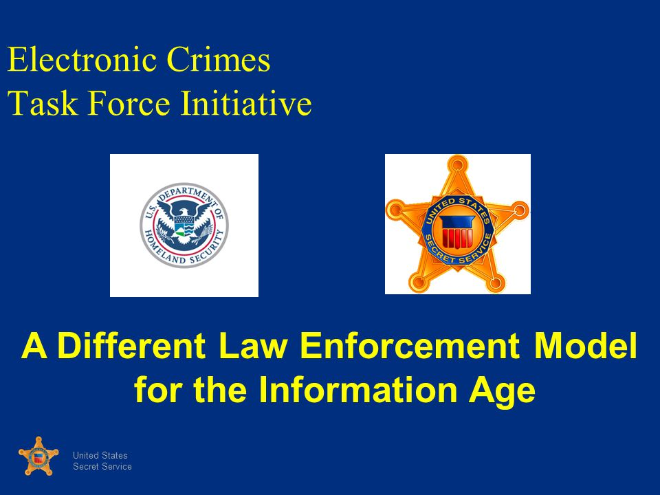 Electronic Crimes Task Force Initiative