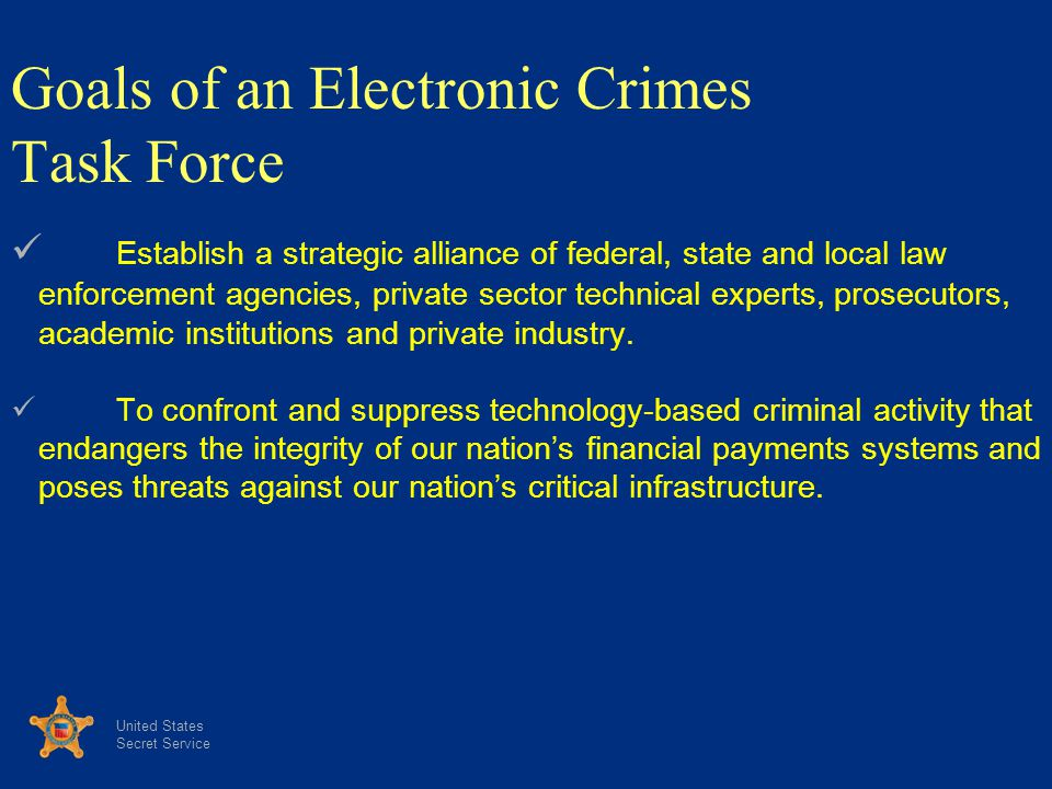 Goals of an Electronic Crimes Task Force
