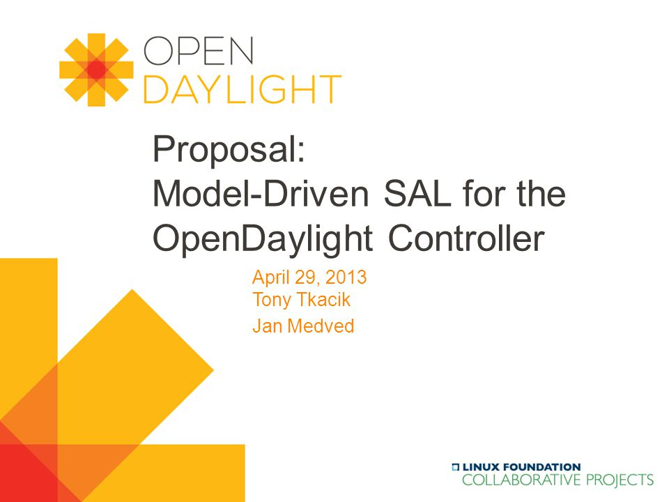 Proposal: Model-Driven SAL for the OpenDaylight Controller