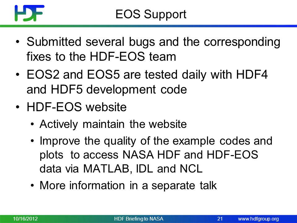 Submitted several bugs and the corresponding fixes to the HDF-EOS team