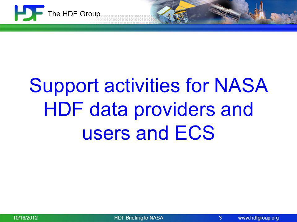 Support activities for NASA HDF data providers and users and ECS