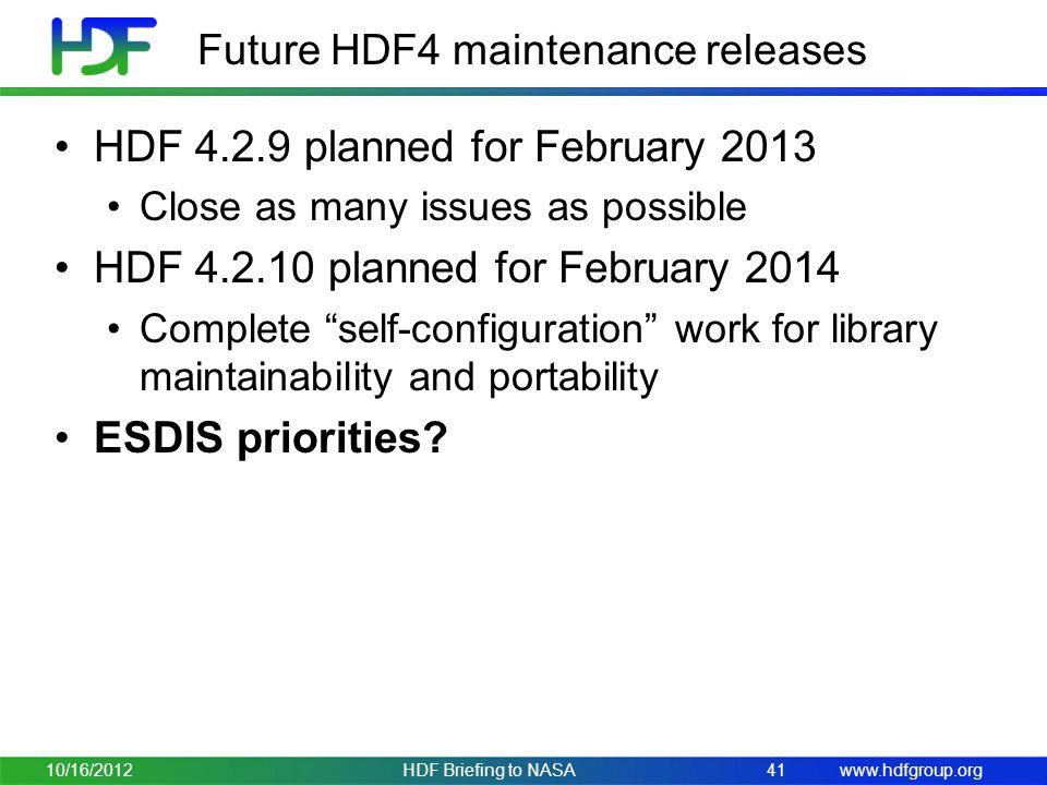 Future HDF4 maintenance releases