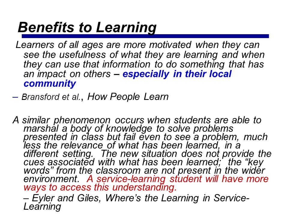 Benefits to Learning