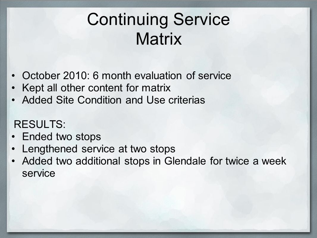 Continuing Service Matrix