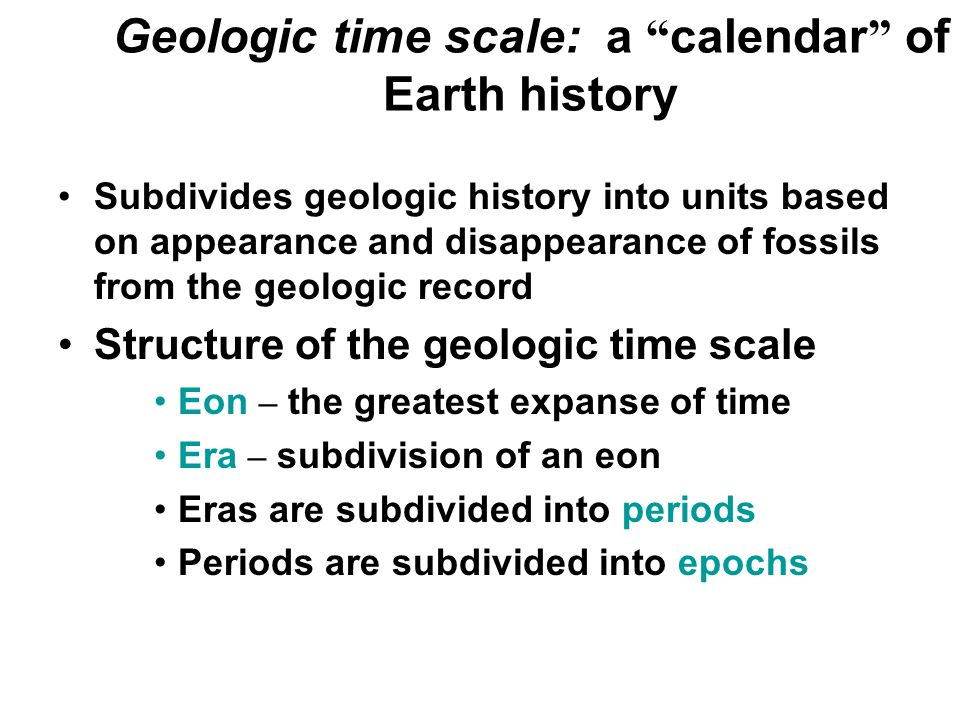 Geologic time scale: a calendar of Earth history
