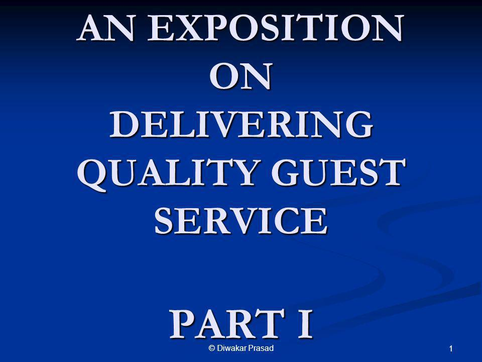 AN EXPOSITION ON DELIVERING QUALITY GUEST SERVICE PART I
