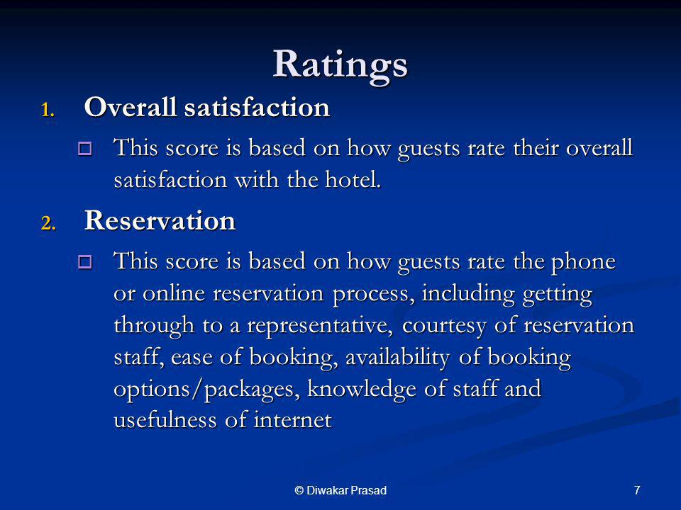 Ratings Overall satisfaction Reservation