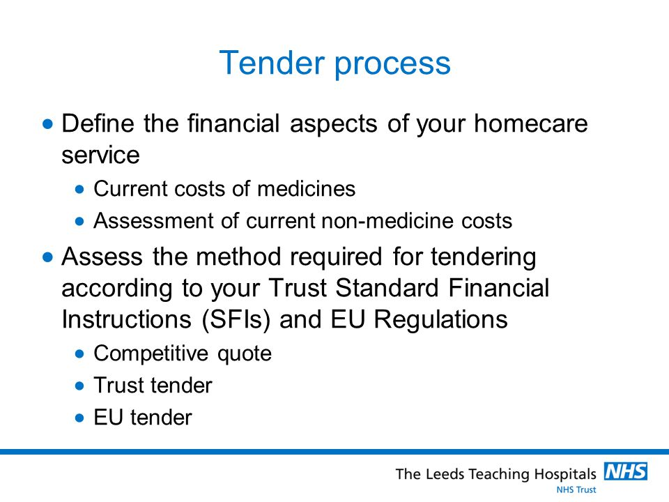Tender process Define the financial aspects of your homecare service