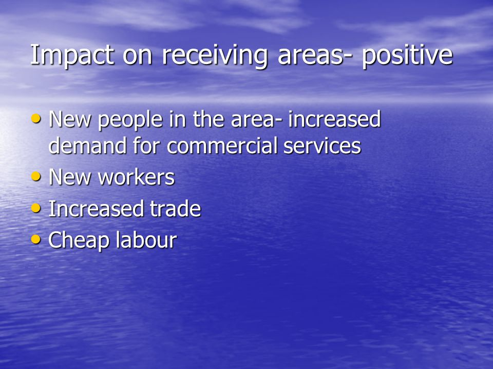 Impact on receiving areas- positive