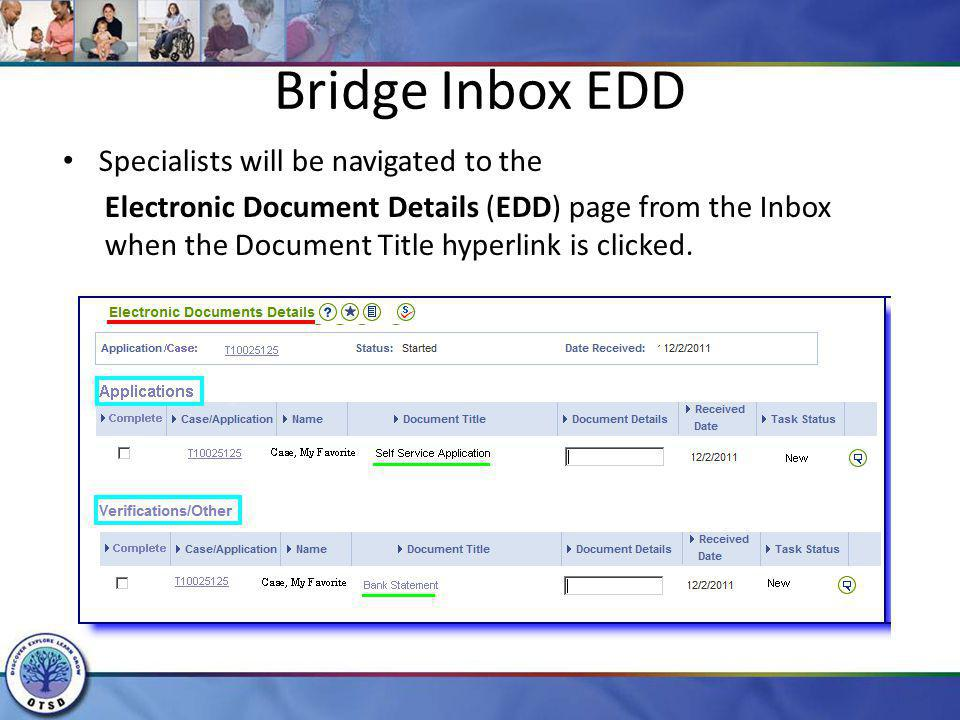 Bridge Inbox EDD Specialists will be navigated to the