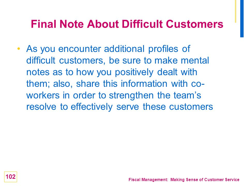 Final Note About Difficult Customers