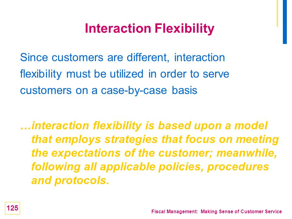 Interaction Flexibility