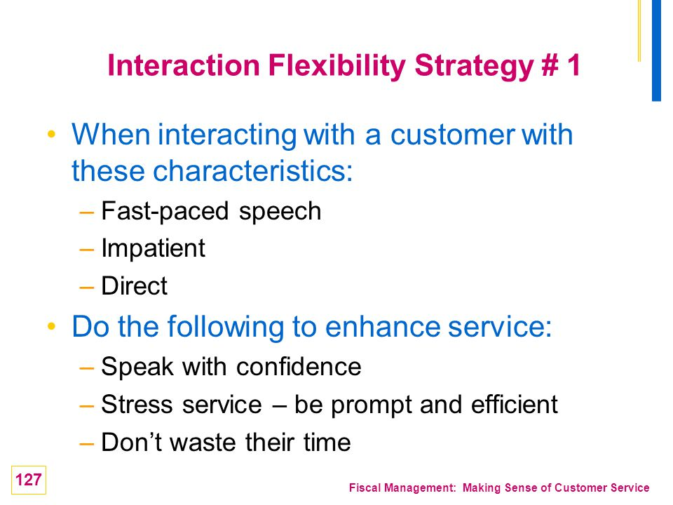 Interaction Flexibility Strategy # 1