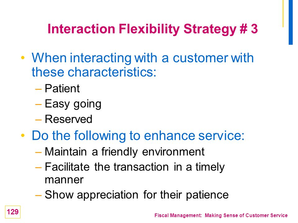 Interaction Flexibility Strategy # 3