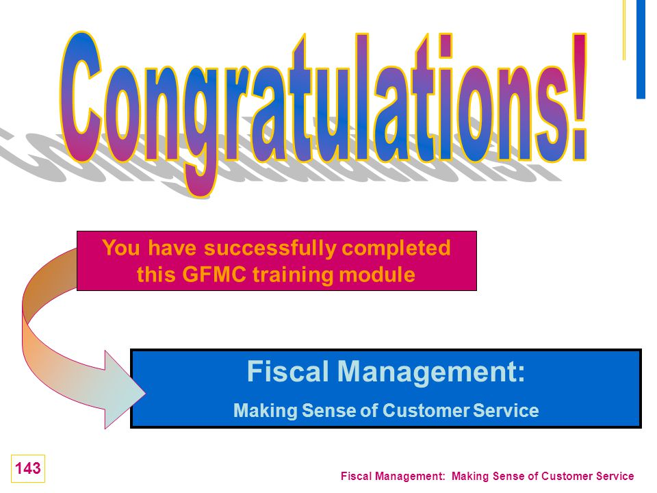 Congratulations! Fiscal Management: