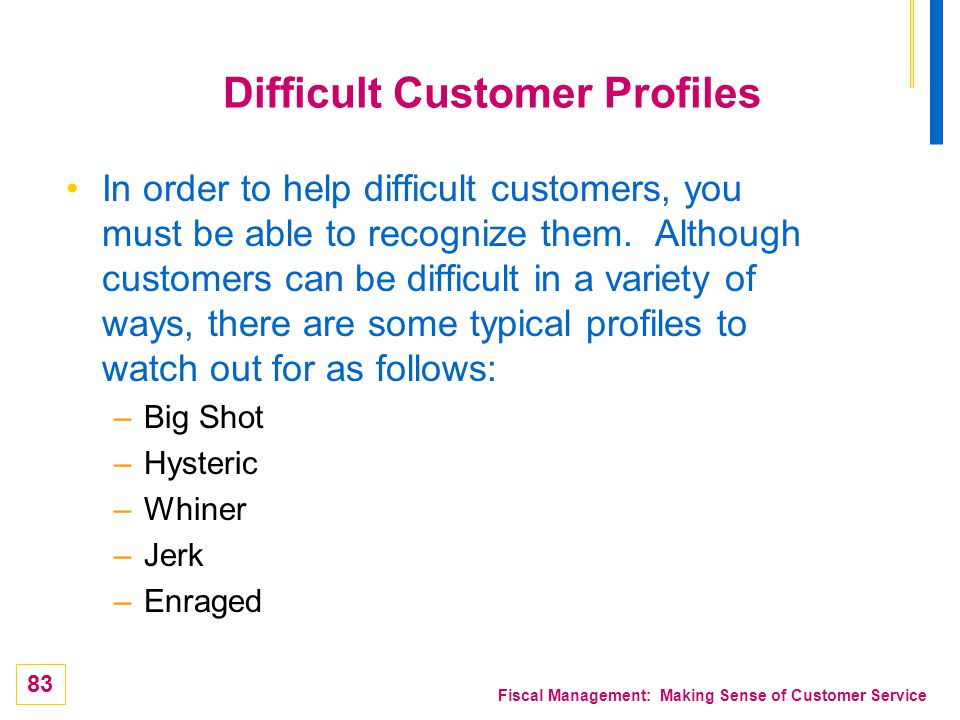 Difficult Customer Profiles