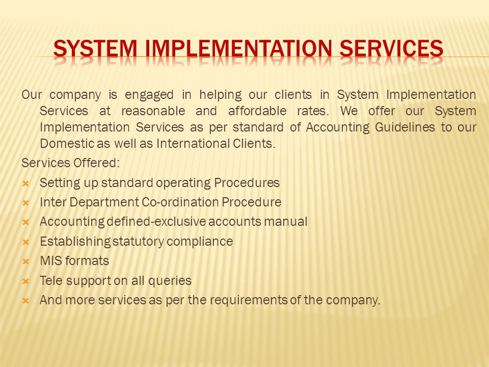 SYSTEM IMPLEMENTATION SERVICES