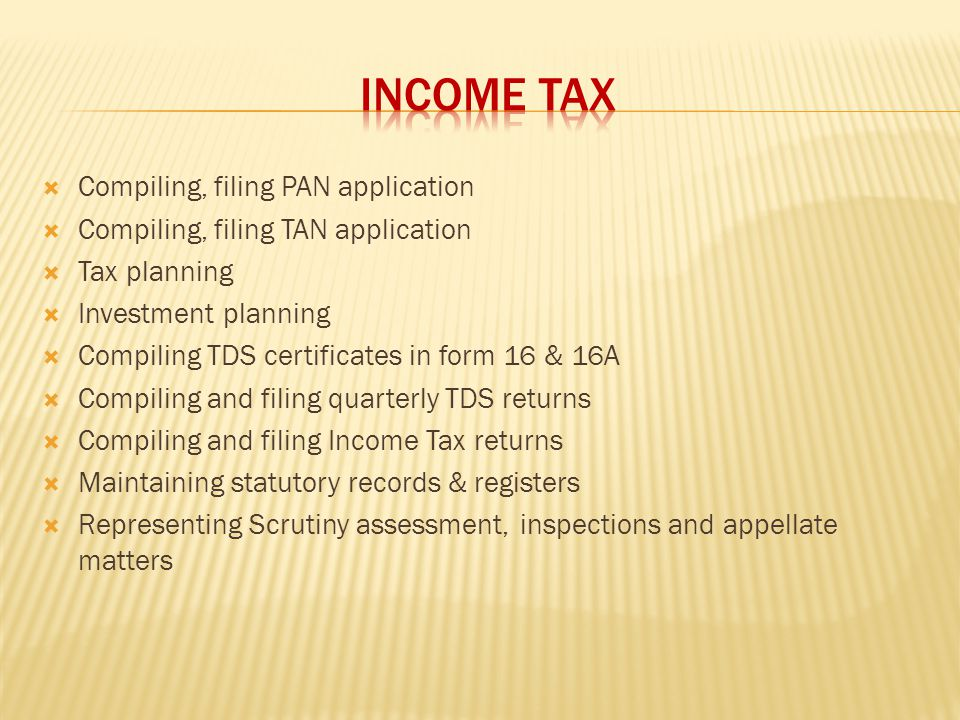 INCOME TAX Compiling, filing PAN application