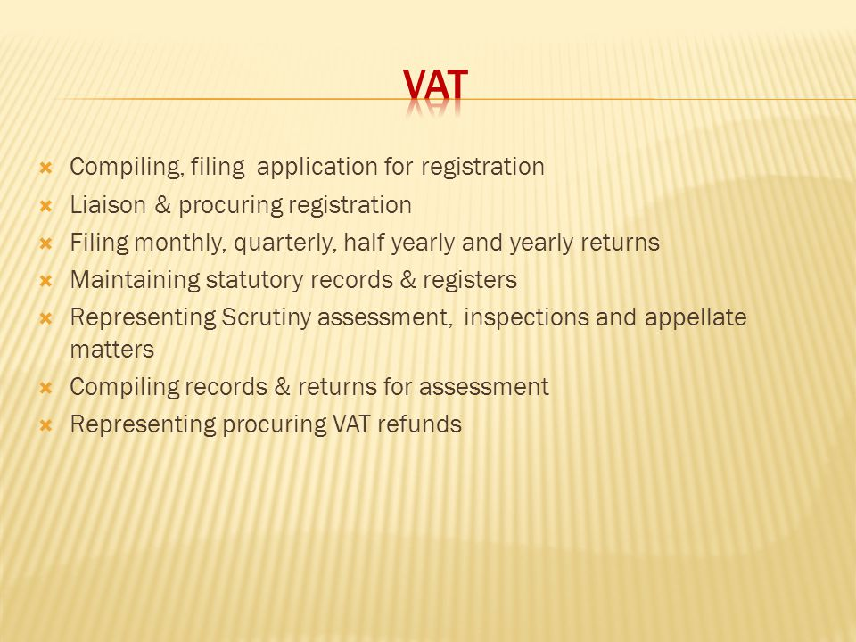 VAT Compiling, filing application for registration