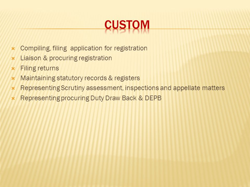 CUSTOM Compiling, filing application for registration