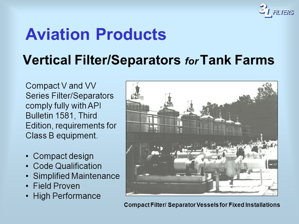 Compact Filter/ Separator Vessels for Fixed Installations