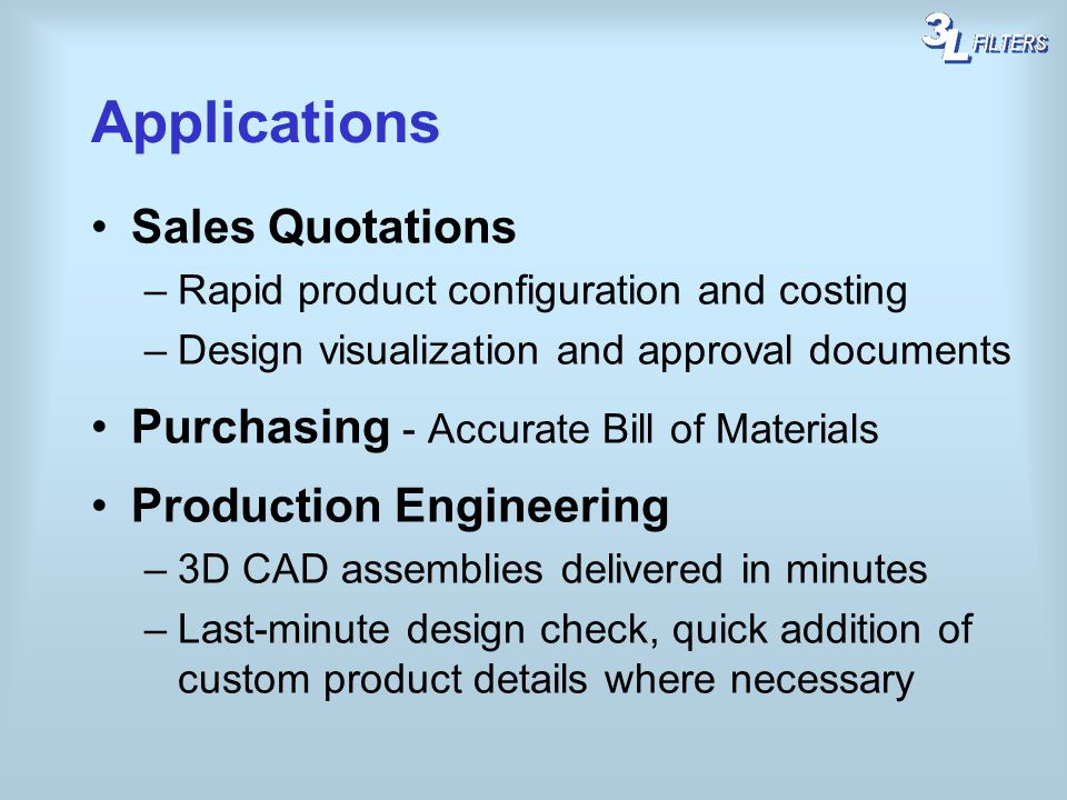 Applications Sales Quotations Purchasing - Accurate Bill of Materials