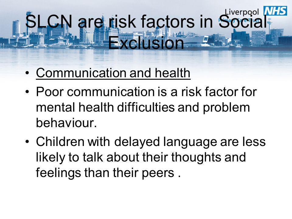 SLCN are risk factors in Social Exclusion