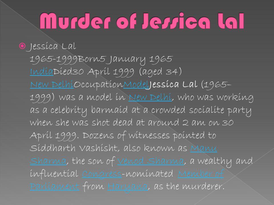 Jessica lal murder case Ruchika Girhotra murder Case by