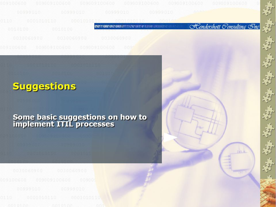 Some basic suggestions on how to implement ITIL processes