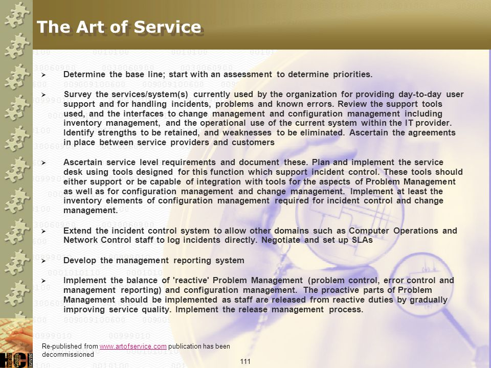 The Art of Service Determine the base line; start with an assessment to determine priorities.