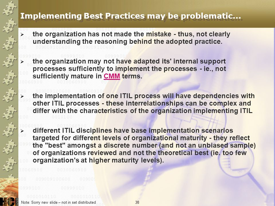 Implementing Best Practices may be problematic...