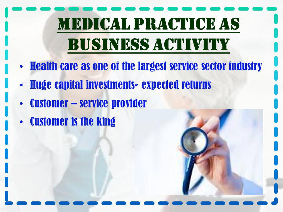 Medical practice as business activity
