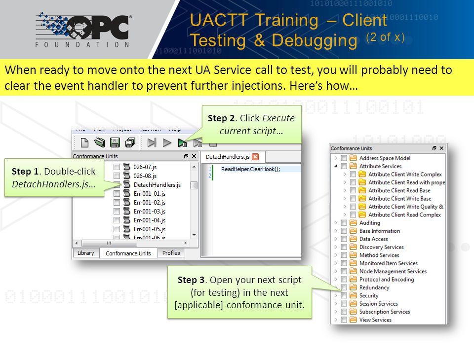 UACTT Training – Client Testing & Debugging (2 of x)