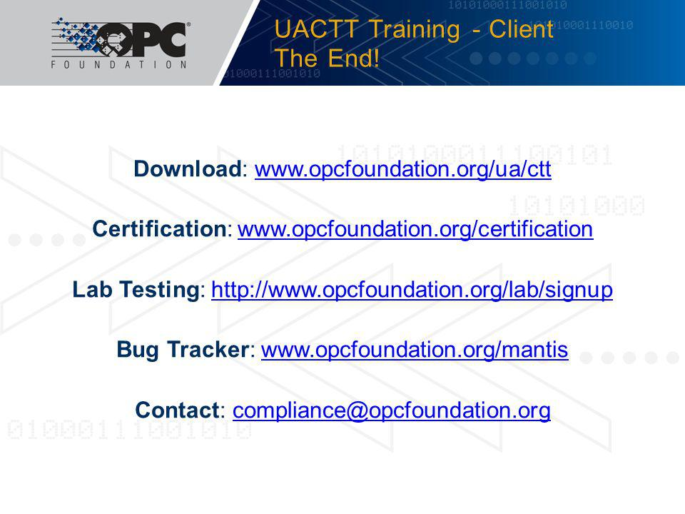UACTT Training - Client The End!