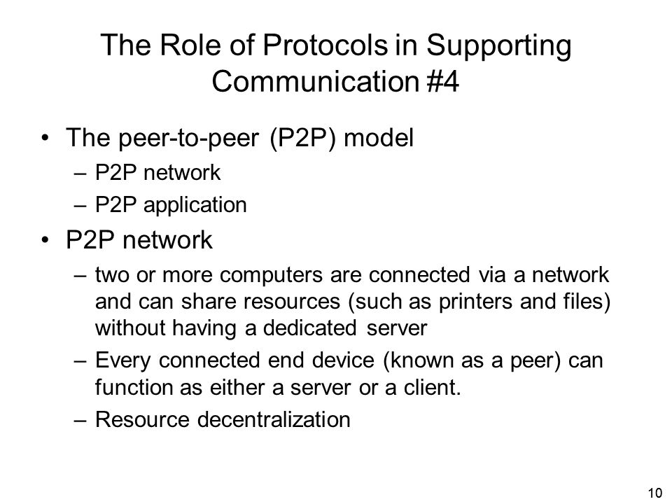 The Role of Protocols in Supporting Communication #4