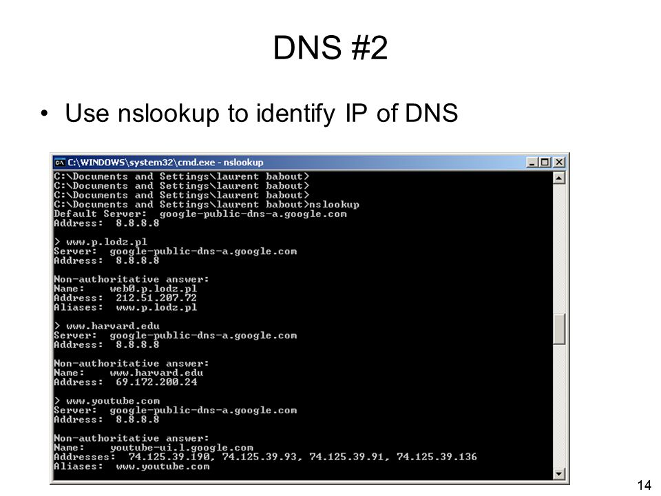 DNS #2 Use nslookup to identify IP of DNS 14