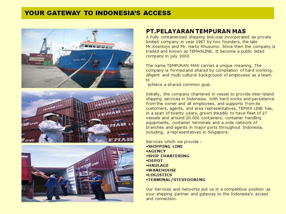 YOUR GATEWAY TO INDONESIA'S ACCESS