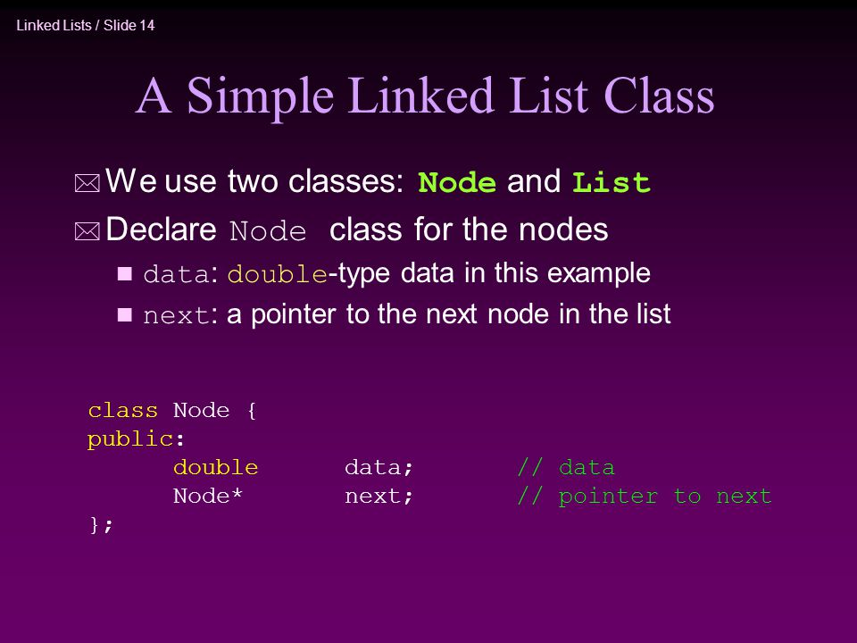A Simple Linked List Class