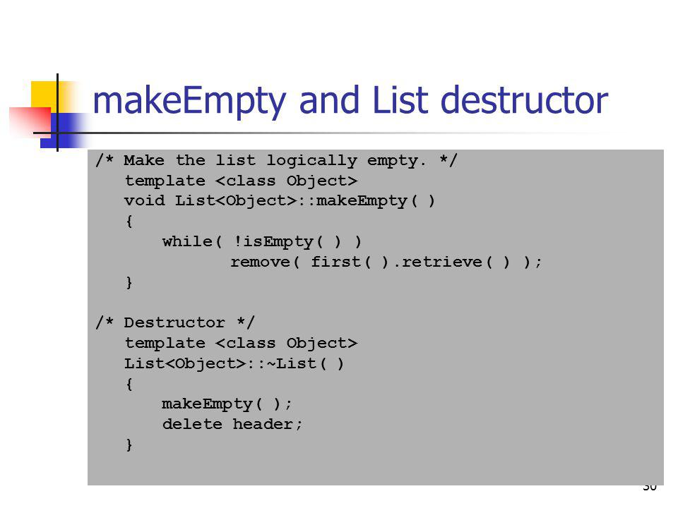 makeEmpty and List destructor