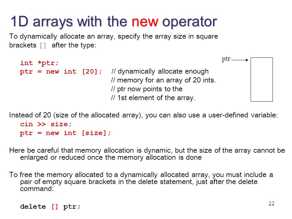 1D arrays with the new operator