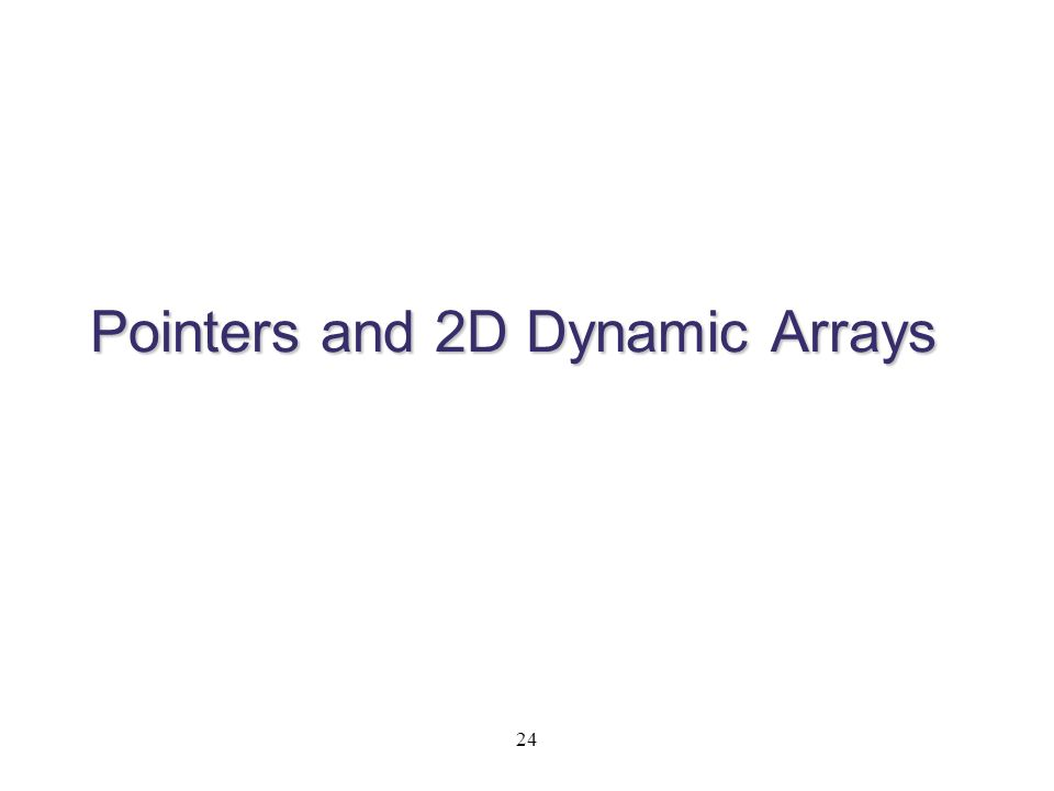 Pointers and 2D Dynamic Arrays