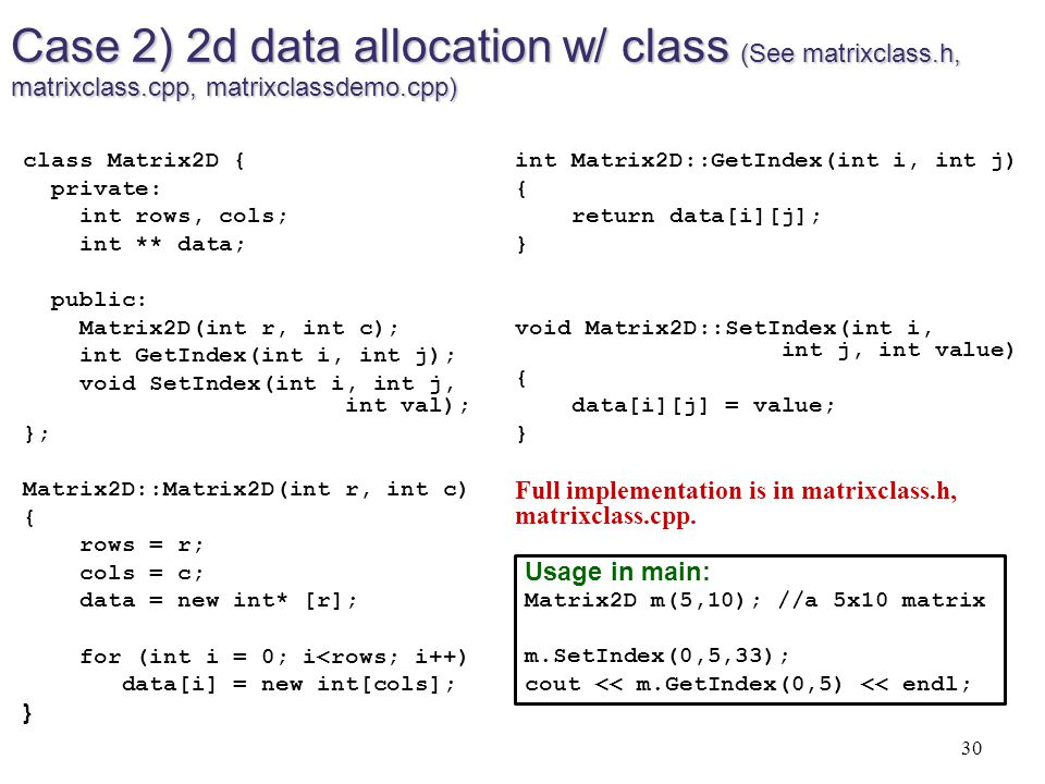 Case 2) 2d data allocation w/ class (See matrixclass. h, matrixclass