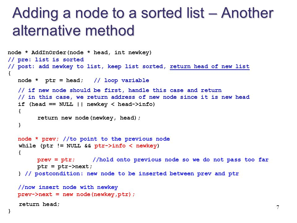 Adding a node to a sorted list – Another alternative method