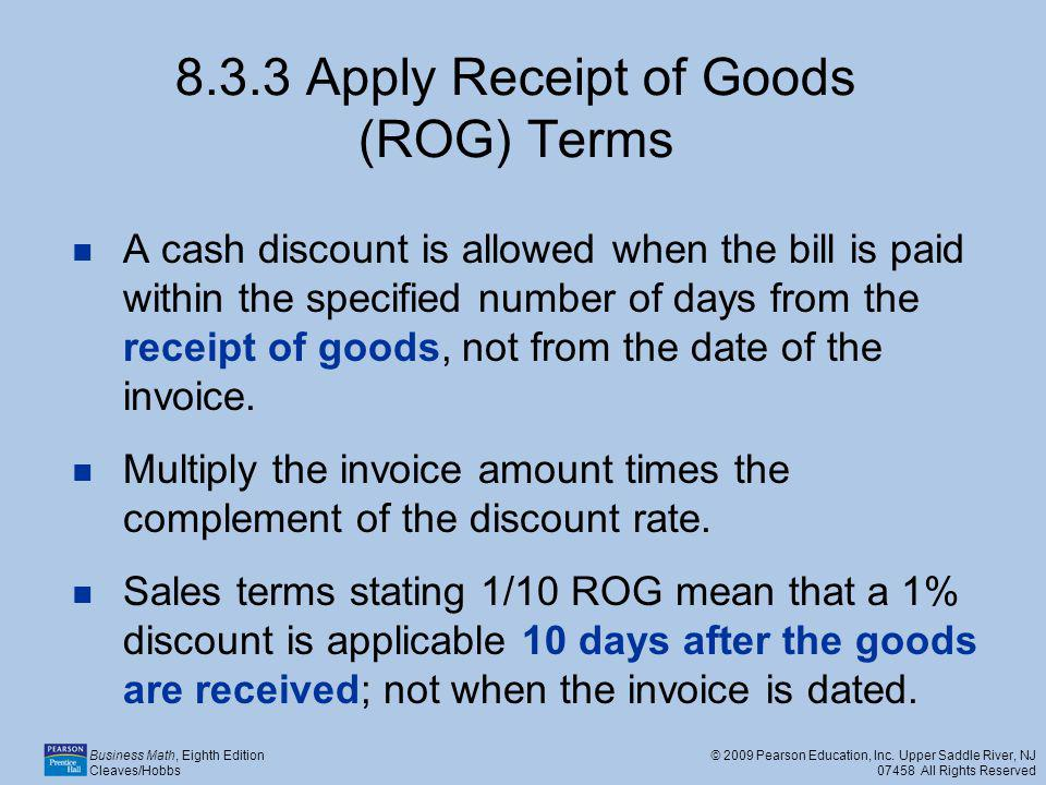 8.3.3 Apply Receipt of Goods (ROG) Terms