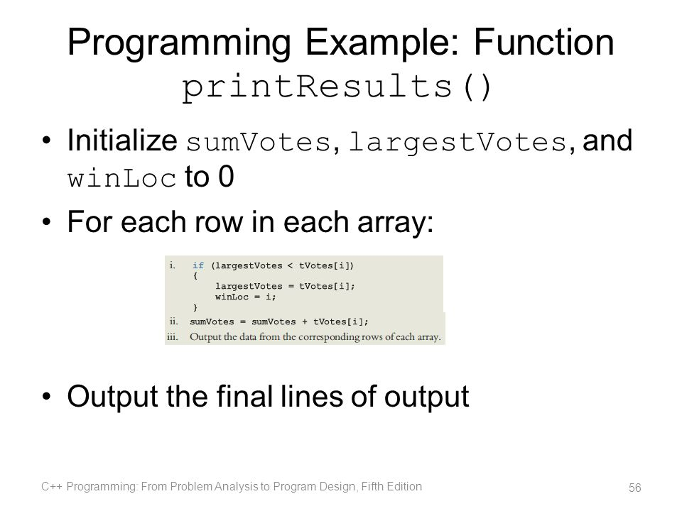 Programming Example: Function printResults()